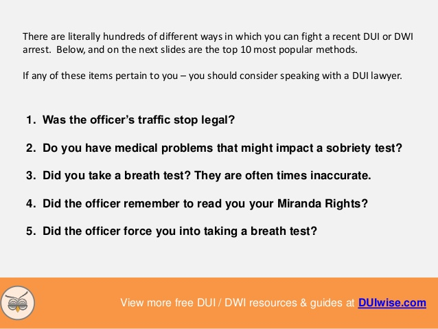 The police are always right? Yeah, right! A good DWI attorney should know how to fight a DWI charge by using police mistakes to YOUR advantage.