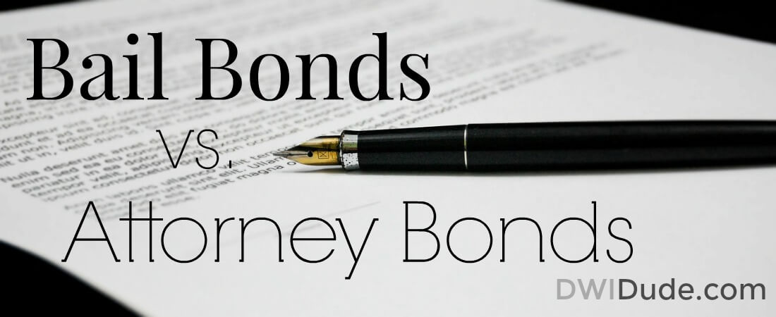 In Texas, your attorney can also act as your bondsman. Find out about attorney bonds and how they can benefit you.