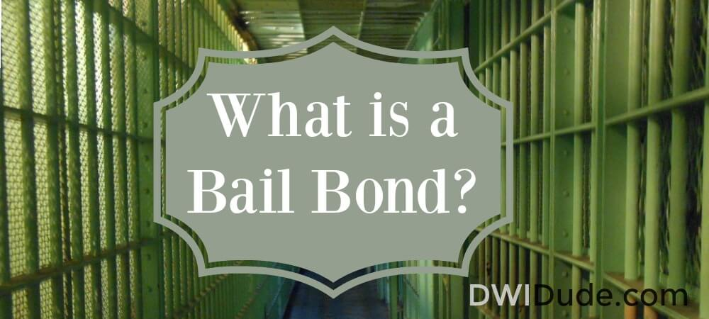 The Dude's definitive guide to bail bonds and how they work.