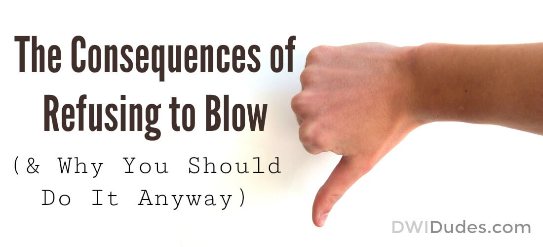 The Consequences of Refusing to Blow (& And Why You Should Do It Anyway)